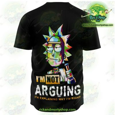 Rick And Morty Baseball Jersey - Im Not Arguing Aop