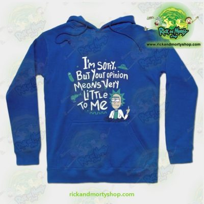 Rick & Morty Hoodie - I Am Sorry Blue / S Athletic Aop