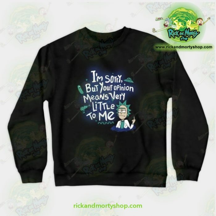 Rick & Morty - I Am Sorry Crewneck Sweatshirt Black / S Athletic Aop