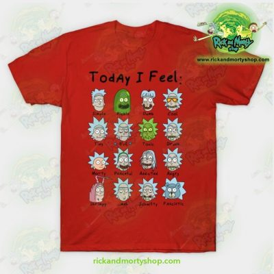 Rick & Morty Today I Feel T-Shirt Red / S T-Shirt
