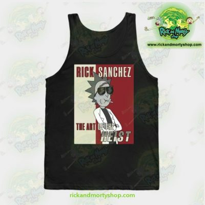 Rick Sanchez The Art of The Heist - Funny Rick and Morty Gift