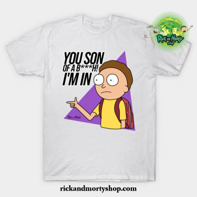 You Son Of A Bitch I_M In. T-Shirt White / S