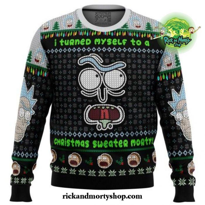 I Turned Myself Into A Christmas Sweater Rick And Morty Ugly