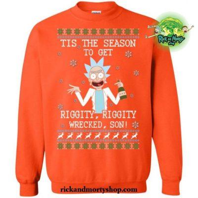 Tis The Season To Get Riggity Wrecked Son! Sweater S / Orange