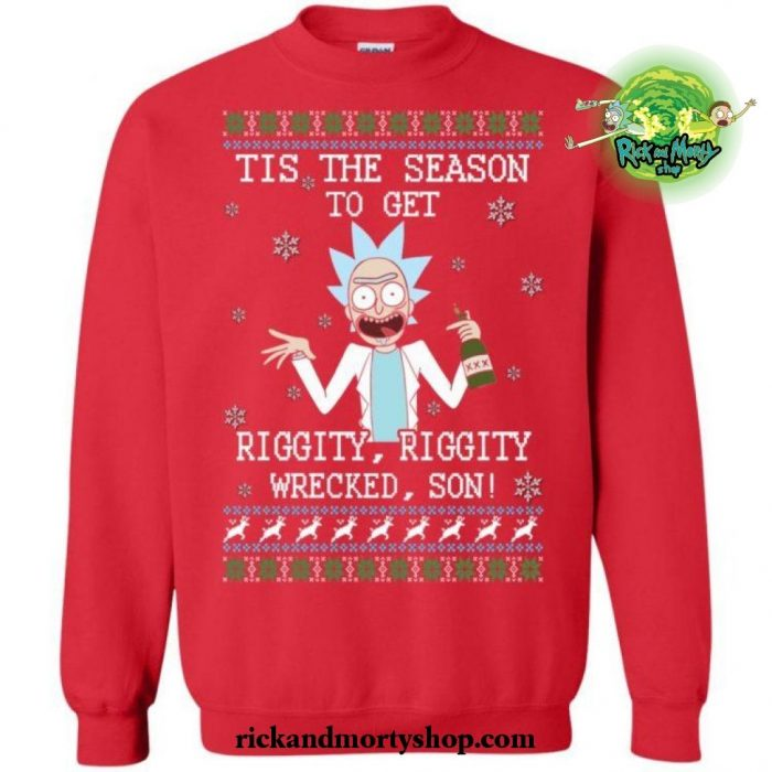 Tis The Season To Get Riggity Wrecked Son! Sweater S / Red